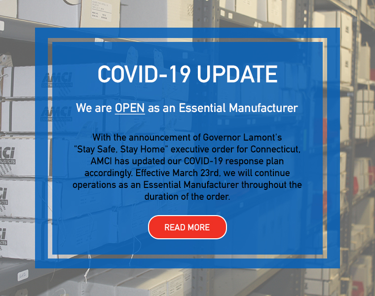 COVID-19 Update - AMCI is OPEN as an Essential Manufacturer